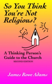 So You Think You're Not Religious?