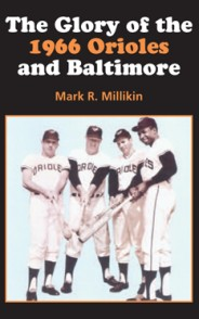 The Glory of the 1966 Orioles and Baltimore