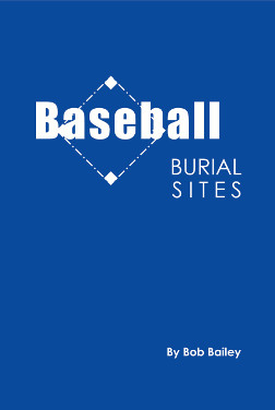 Baseball Burial Sites