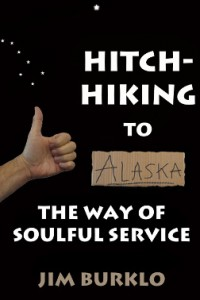 Hitch-Hiking To Alaska
