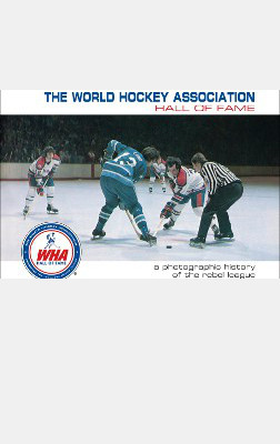 The World Hockey Association Hall of Fame