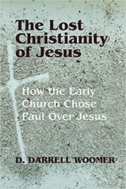 The Lost Christianity of Jesus